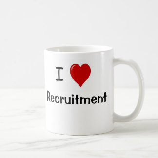 I Love Recruitment Recruitment Loves Me Coffee Mug