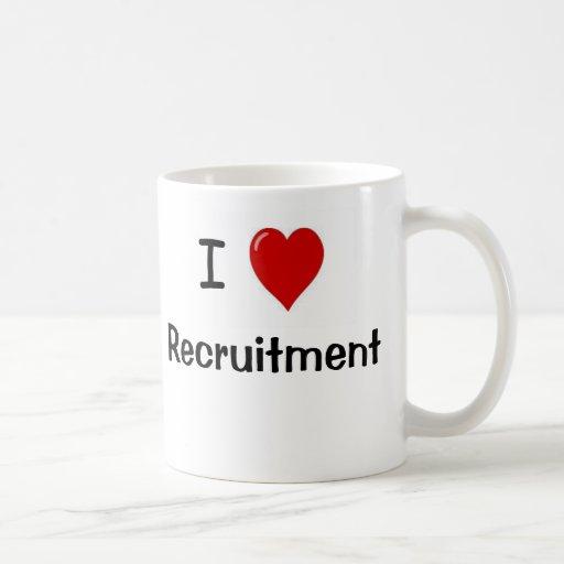 I Love Recruitment Recruitment Loves Me Mug