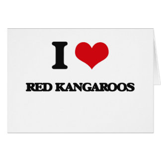 I love Red Kangaroos Cards