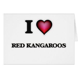 I Love Red Kangaroos Card