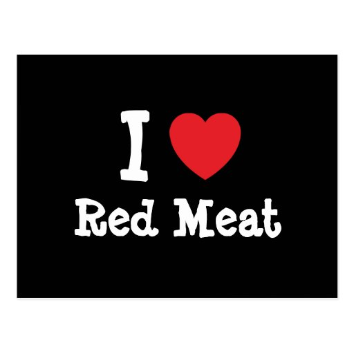 I love Red Meat heart T-Shirt Post Card