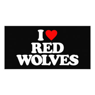 I LOVE RED WOLVES CUSTOMIZED PHOTO CARD