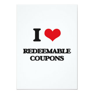 "I Love Redeemable Coupons 5"" X 7"" Invitation Card"
