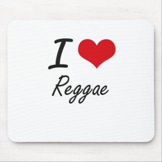 I Love Reggae Mouse Pad