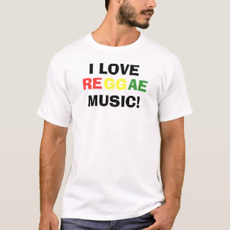 I Love Reggae Music T-Shirt