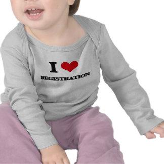 I Love Registration T-shirts