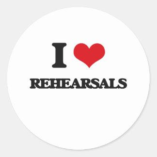 I Love Rehearsals Round Sticker