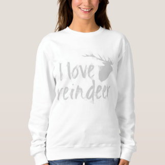 I love reindeer sweatshirt | Aidensworld21