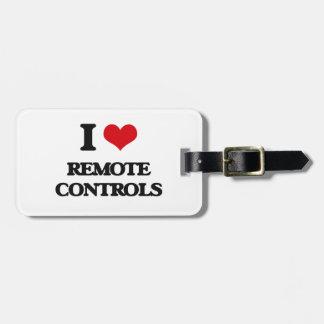 I Love Remote Controls Travel Bag Tag