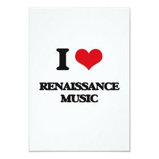 "I Love RENAISSANCE MUSIC 3.5"" X 5"" Invitation Card"