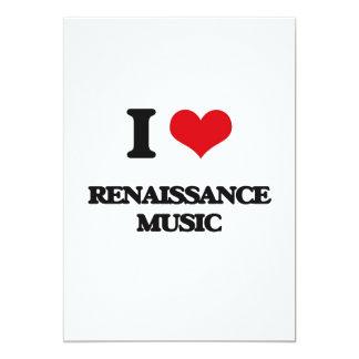 "I Love RENAISSANCE MUSIC 5"" X 7"" Invitation Card"