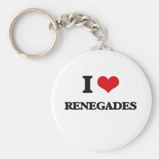 I Love Renegades Key Ring