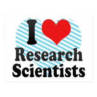 I Love Research Scientists Postcard