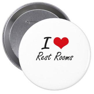 I Love Rest Rooms 10 Cm Round Badge