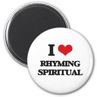 I Love RHYMING SPIRITUAL Refrigerator Magnets