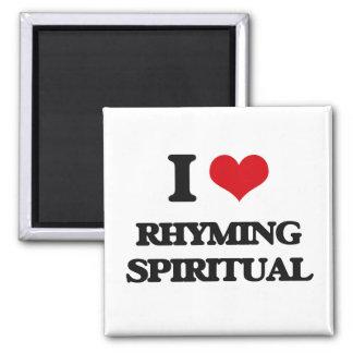 I Love RHYMING SPIRITUAL Fridge Magnet