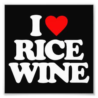 I LOVE RICE WINE PHOTO ART