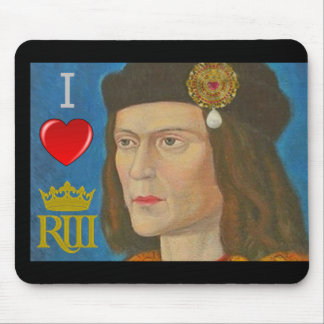 I love Richard III Mouse Pad