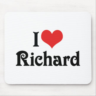 I Love Richard Mouse Pad