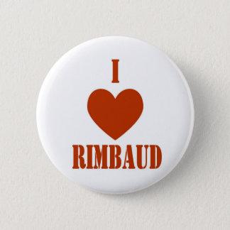 I love Rimbaud 6 Cm Round Badge