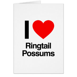 i love ringtail possums card