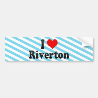 I Love Riverton, United States Bumper Sticker