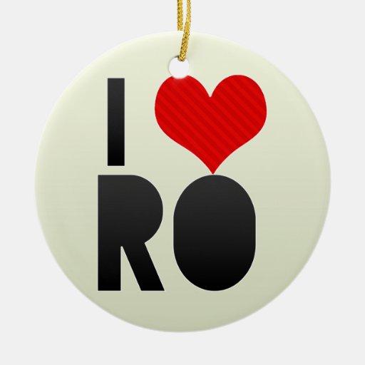 I Love RO Christmas Ornaments