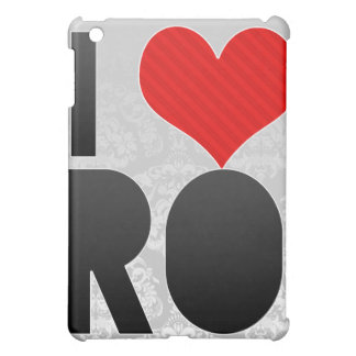 I Love RO Case For The iPad Mini