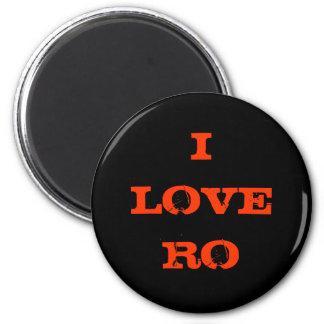 I LOVE RO 6 CM ROUND MAGNET