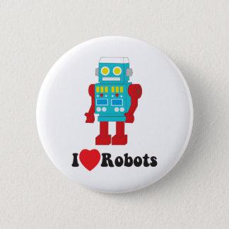 I Love Robots! 6 Cm Round Badge