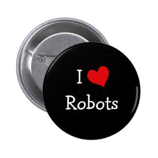 I Love Robots Button