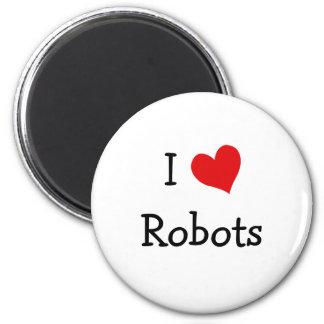 I Love Robots 6 Cm Round Magnet