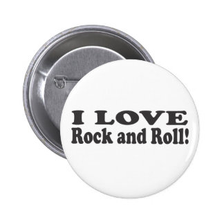 I Love Rock and Roll! 6 Cm Round Badge