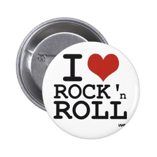 I love Rock and roll Button