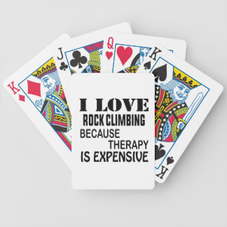 I Love Rock Climbing Because Therapy Is Expensive Bicycle Playing Cards