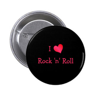 I Love Rock 'n' Roll Pinback Buttons
