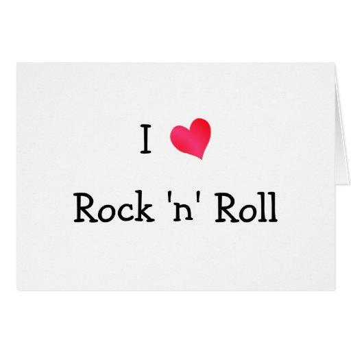 I Love Rock 'n' Roll Card