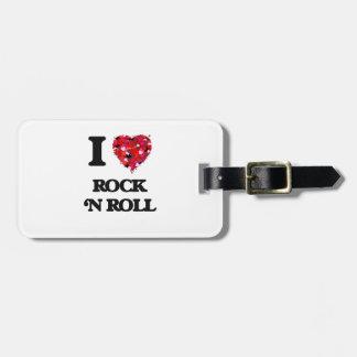 I love Rock 'N Roll Luggage Tag