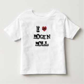 I Love Rock N Roll Toddler Shirt