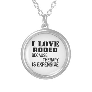 I Love Rodeo Because Therapy Is Expensive Silver Plated Necklace
