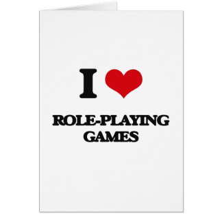 I Love Role-Playing Games Greeting Card