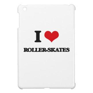 I Love Roller-Skates Cover For The iPad Mini