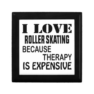 I Love Roller Skating Because Therapy Is Expensive Gift Box