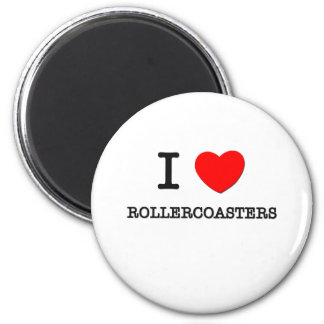 I Love Rollercoasters 6 Cm Round Magnet