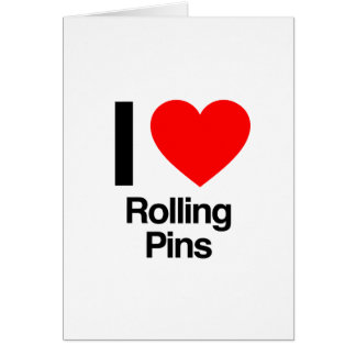 i love rolling pins greeting cards