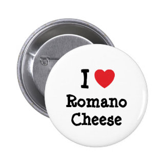 I love Romano Cheese heart T-Shirt Pinback Buttons