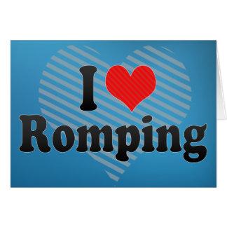 I Love Romping Card