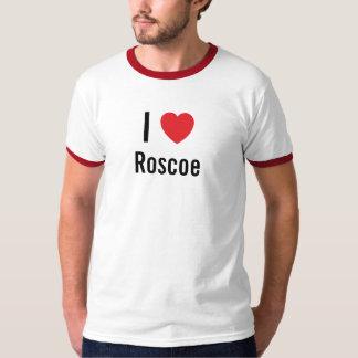 I love Roscoe T-Shirt
