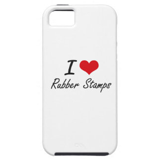 I Love Rubber Stamps Tough iPhone 5 Case