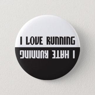 I Love Running I Hate Running 6 Cm Round Badge
